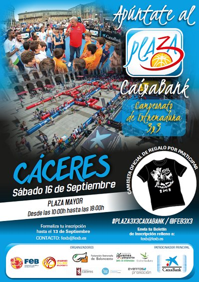 El Plaza 3x3 CaixaBank vuelve a Extremadura y a Cáceres