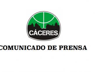 Comunicado de Prensa Caceres Basket - Comunicado oficial del Cáceres Ciudad del Baloncesto